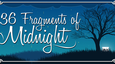 36 Fragments of Midnight Masthead
