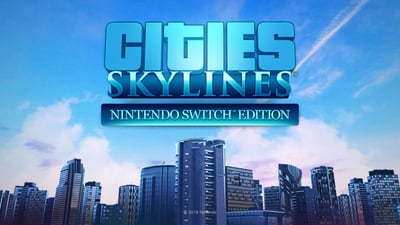 Cities: Skylines - Switch Edition Masthead