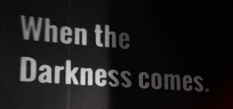 When the Darkness comes Masthead