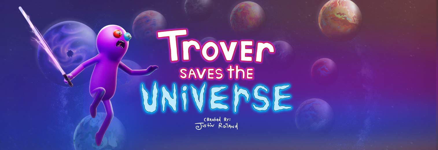 Trover Saves the Universe Masthead