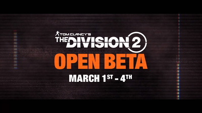 The Division 2 open beta is tomorrow & you can grab the client today!