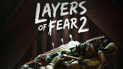Layers of Fear 2 Release Date Confirmed for Next Month