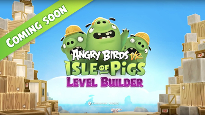 Resolution Games creates level builder for Angry Birds VR: Isle of Pigs